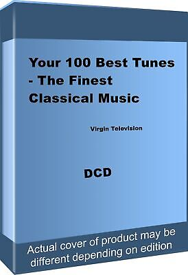 Your 100 Best Tunes - The Finest Classical Music By Adolphe Adam,Albert W