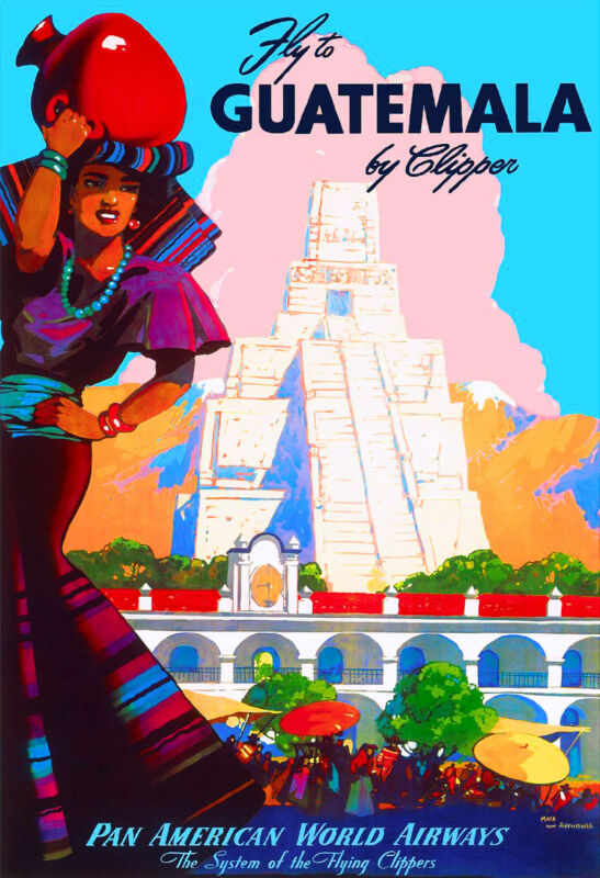 Fly to Guatemala Airplane Central Latin America Travel Advertisement Poster