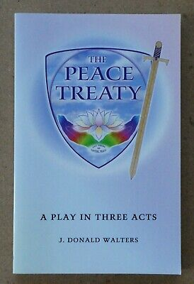 The Peace Treaty - A Play in Three Acts Soft Cover Book J. Donald Walters