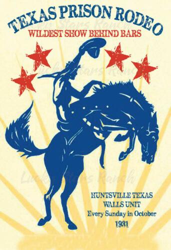 Texas Prison Rodeo Huntsville, Texas -  VINTAGE-  RODEO POSTER 12x18