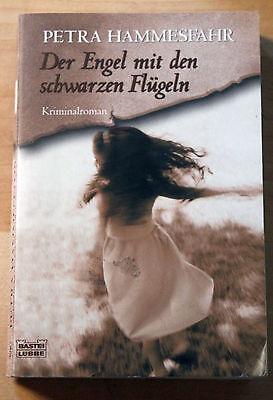 Hammesfahr, Der Engel mit den schwarzen Flügeln. Kriminalroman,   (Engel Mit Schwarzen Flügeln)