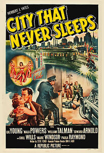Film Noir: * City that Never Sleeps *  Gig Young Movie Poster 1953