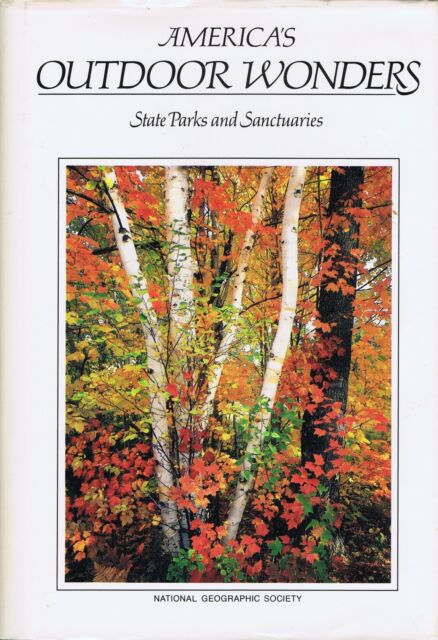 America's Outdoor Wonders: State Parks and Sanctuaries (1987, Hardcover)
