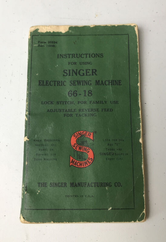 Vintage Singer Electric Sewing Machine 66-18 Instruction Manual