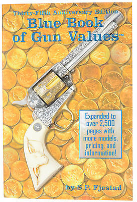 New Blue Book Of Gun Values 35Th Anniversary Edition S P  Fjestad 9781936120437