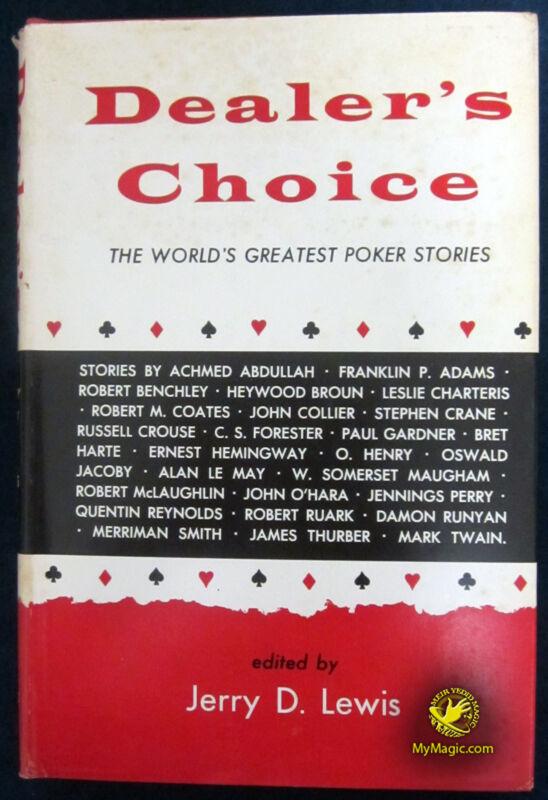 Dealer's Choice by Jerry D. Lewis