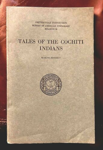 1931 TALES OF THE COCHITI INDIANS SMITHSONIAN AMERICAN ETHNOLOGY NATIVE AMERICAN