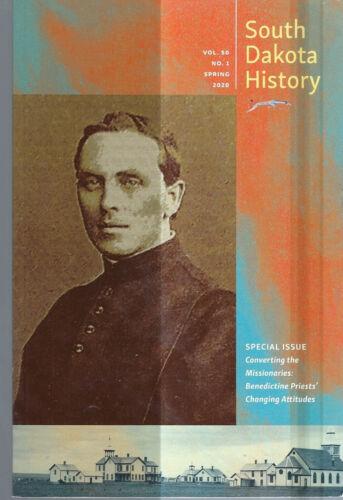 SOUTH DAKOTA HISTORY MAGAZINE 2020 SITTING BULL & BISHOP MARTY * CROW CREEK 1887