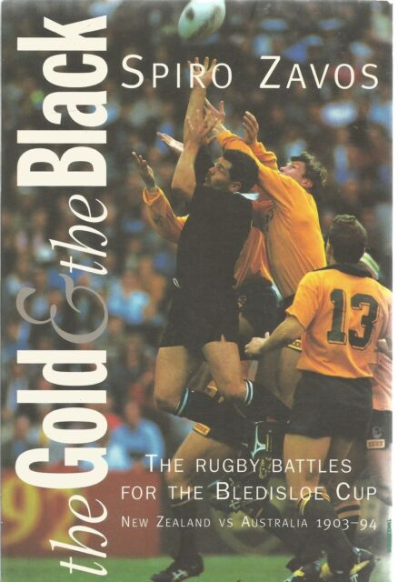 Spiro Zavos Gold and the Black: Rugby Battles for Blediscoe Cup - NZ Vs Aust