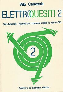 ELETTROQUESITI-2-di-Vito-Carrescia-La-Scientifica-editrice-1989