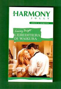 L-039-ereditiera-di-Waikura-Laurey-Bright-Harmony-Jolly-n-1715-2003