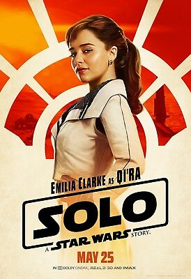 Solo A Star Wars Story Movie Poster  24X36    Emilia Clarke  Qira V7