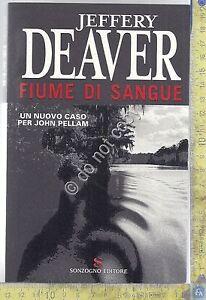 Fiume-di-Sangue-J-Deaver-Sonzogno-2007-I-Edizione