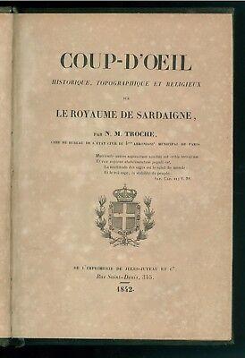 TROCHE N. M. COUP-D'OEIL SUR LE ROYAUME DE SARDAIGNE JULES-JUTEAU 1842 SAVOIA