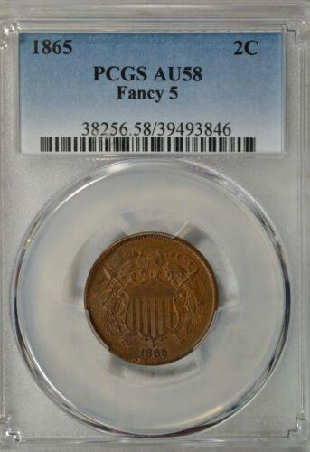 1865 2 cent, Fancy 5, PCGS AU58