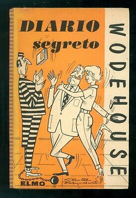 WODEHOUSE P. G. DIARIO SEGRETO ELMO ANNI '60 MODERNA LIBRERIA STRANIERA 7