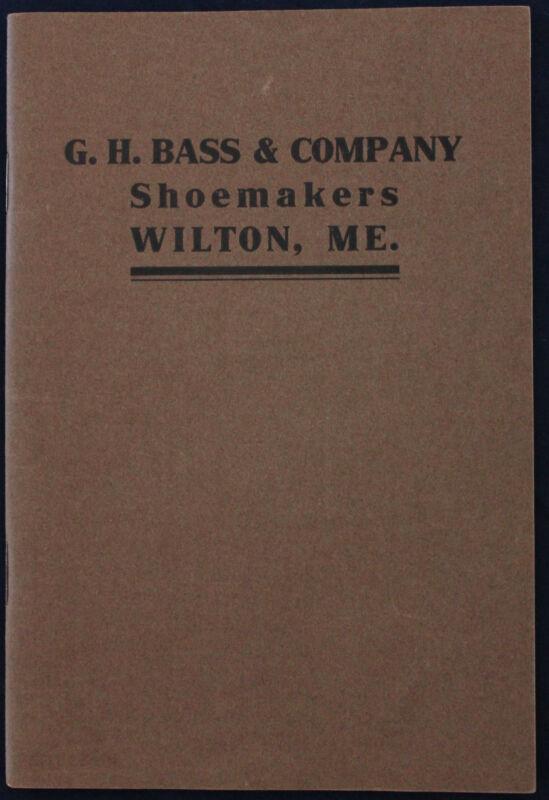 Original 1910 G.H. Bass Shoe/Boot Catalog Wilton Maine