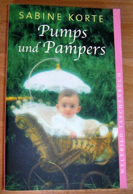 """Dachbodenfund * Buch :"""" Pumps und Pampers """" , von Sabine Korte"""