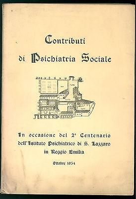CONTRIBUTI DI PSICHIATRIA SOCIALE REGGIO EMILIA ISTITUTO SAN LAZZARO 1954