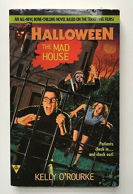Halloween The Mad House - Kelly O'Rourke - Michael Myers Movie Tie-in RARE](Kelly Michael Halloween)