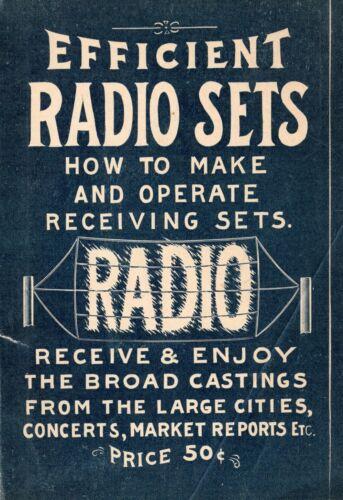 How to make home radio sets * Gernsback * CDROM * Tube Radios  * KE3GK