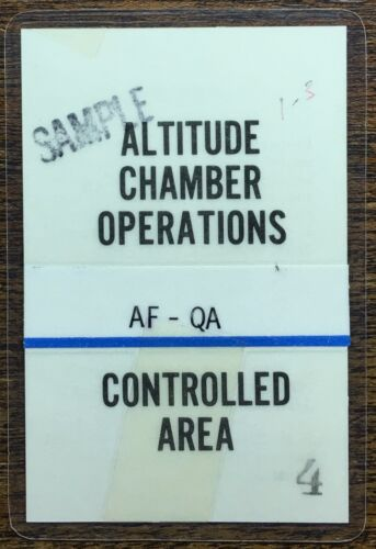 ALTITUDE CHAMBER OPERATIONS AF-QA CONTROLLED AREA NASA / KSC BADGE # 4