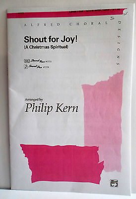 "PHILIP KERN  CHRISTMAS SPIRITUAL - ""SHOUT FOR JOY""- SATB - 19 COPIES - SET B"
