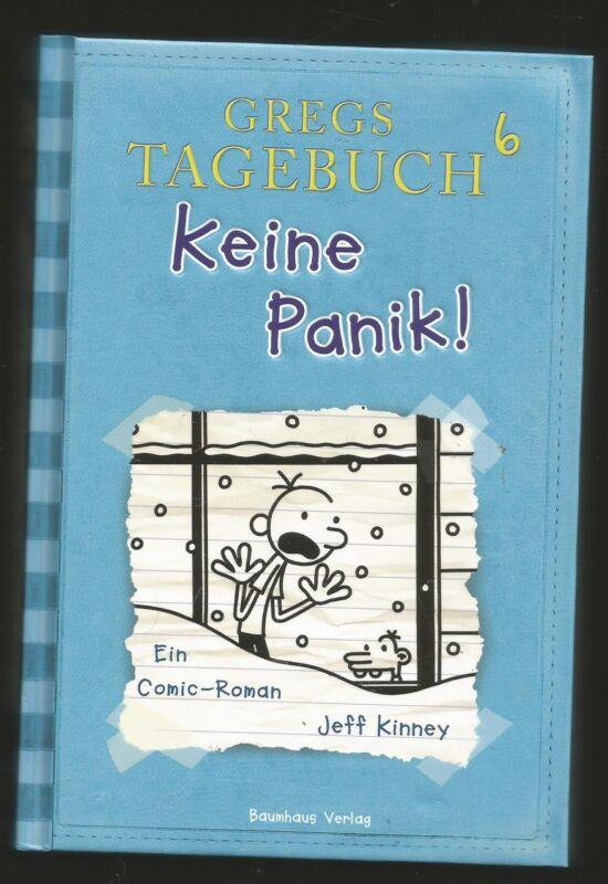 GREGS TAGEBUCH 6. Keine Panik! Comic Roman von Jeff Kinney, Gebunden. Sehr gut