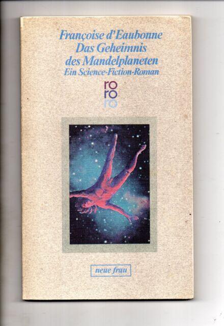 rororo Sf TB4253 Das Geheimnis des Mandelplaneten *1978 - Francoise dÈaubonne