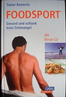 """Ernährung, Diät -  gesund und schlank trotz Zeitmangel """"Foodsport"""" mit Bonus CD"""