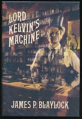 James Blaylock Lord Kelvin's Machine Arkham J K Potter