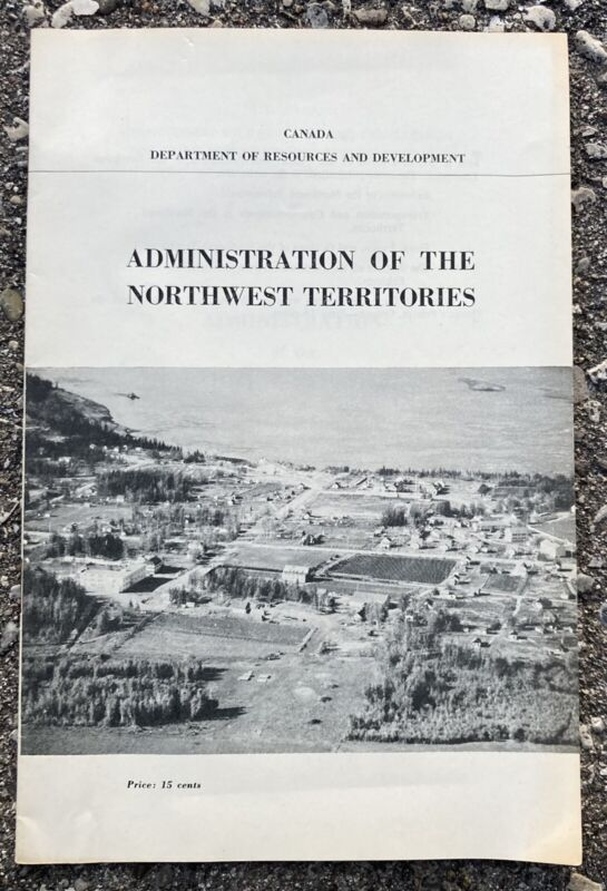 Vintage Administration of The Northwest Territories Booklet Canada Government
