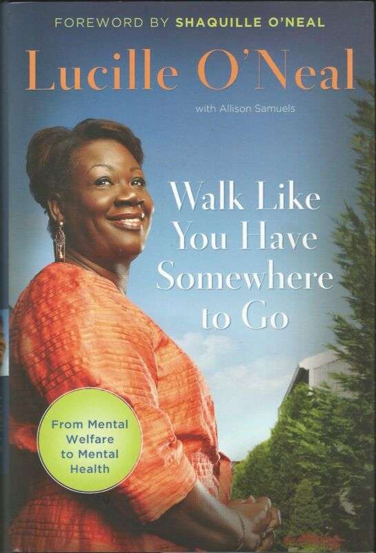 Walk Like You Have Somewhere To Go Autographed by Shaquille and Lucille O'Neal