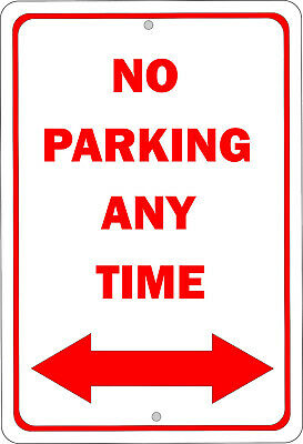 No Parking Any Time 8x12 Aluminum Sign S024