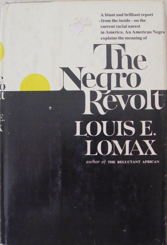 THE NEGRO REVOLT LOUIS E LOMAX BOOK AFRICAN AMERICAN 1st EDITION HARDCOVER