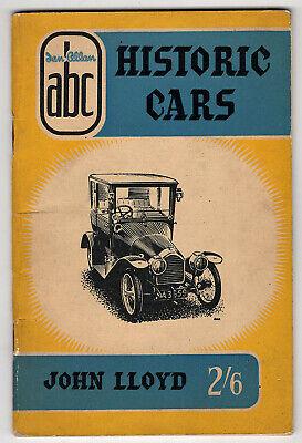"Ian Allan ABC ""Historic Cars"" John Lloyd 1956 soft cover booklet"