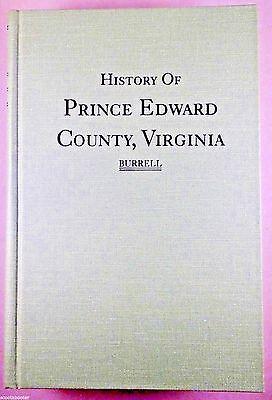 HISTORY of PRINCE EDWARD COUNTY, VIRGINIA Civil War Farmville Hampden-Sydney VA