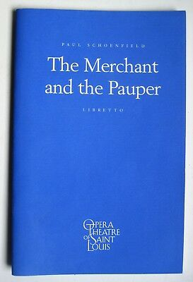The Merchant and the Pauper libretto Opera Theater of St Louis Paul Shoenfield