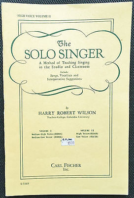 - THE SOLO SINGER: TEACHING SINGING IN THE STUDIO & CLASSROOM - HIGH VOICE VOL II