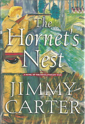 The Hornet's Nest by Jimmy Carter Hardcover With Dust Jacket 2003 Novel