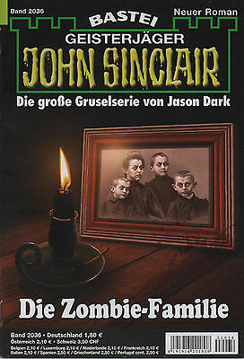 JOHN SINCLAIR ROMAN Nr. 2036 - Die Zombie-Familie - Jason Dark - NEU
