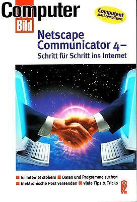 Netscape Communicator 4: Schritt für Schritt ins Internet. gebraucht kaufen  Troisdorf