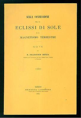 DENZA FRANCESCO SULLA CONNESIONE TRA ECLISSI DI SOLE E MAGNETISMO TERRESTRE 1882