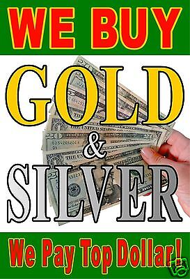 We Buy Gold Silver Cash For Gold 24x36 Window Poster Sign