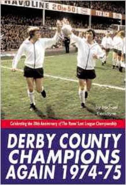 Derby County Champions Again 1974-75 by Michael Cockayne, Book, New (Hardback)