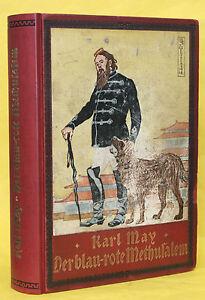 KARL MAY,DER BLAUROTE METHUSALEM,UNION,ILLUSTRIERT,5.AUFLAGE,1908,RAR