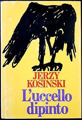 Jerzy Kosinski, L'uccello dipinto, Ed. CDE, 1981
