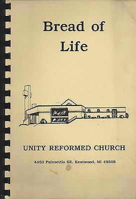 For sale KENTWOOD MI 1984 UNITY REFORMED CHURCH COOK BOOK * BREAD OF LIFE * MICHIGAN RARE