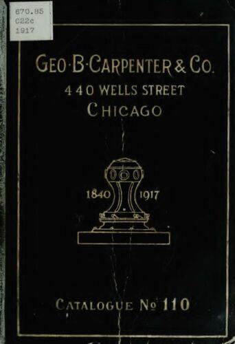 Geo. B. Carpenter & Co. Catalogue No. 110 Manufacturers & Distributors of Genera