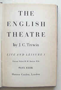 THE-ENGLISH-THEATRE-1948-1st-ed-J-C-Trewin-Paul-Elek-Life-and-Leisure-1-HB-VGC